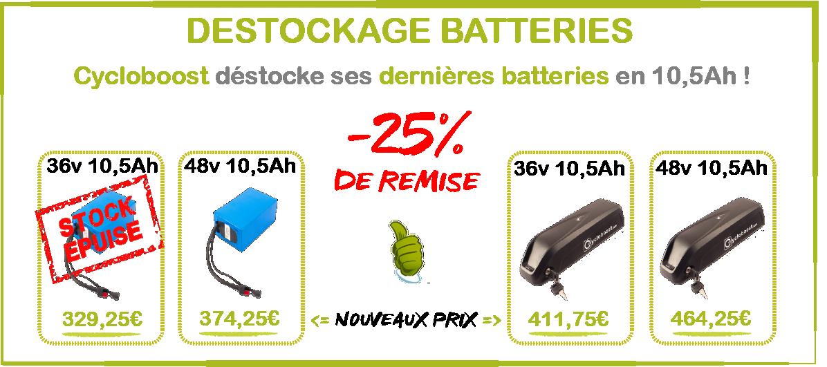 Déstockage 25% de remise les batteries Lithium-ion 10,5Ah